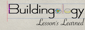Buildingology lessons learned